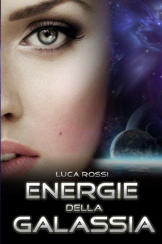 Energie Della Galassia di Luca Rossi