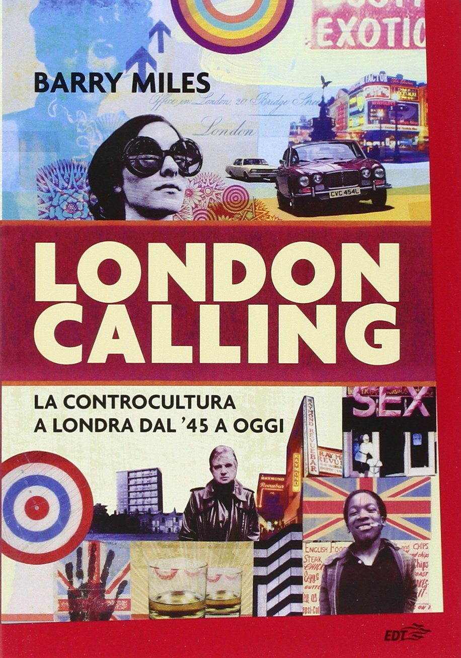 London Calling di Barry Miles