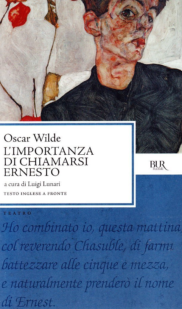 L'importanza di chiamarsi Ernesto di Oscar Wilde