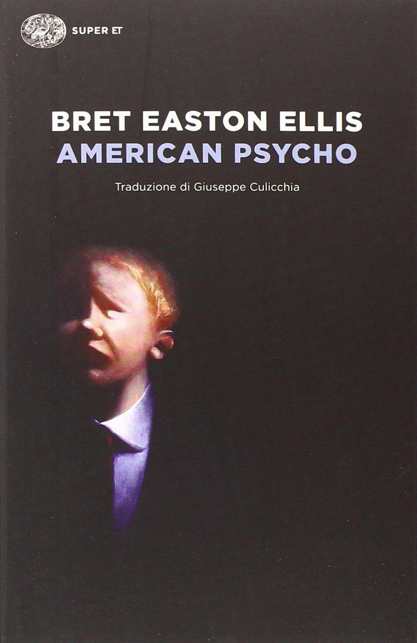 American psycho di Bret E. Ellis