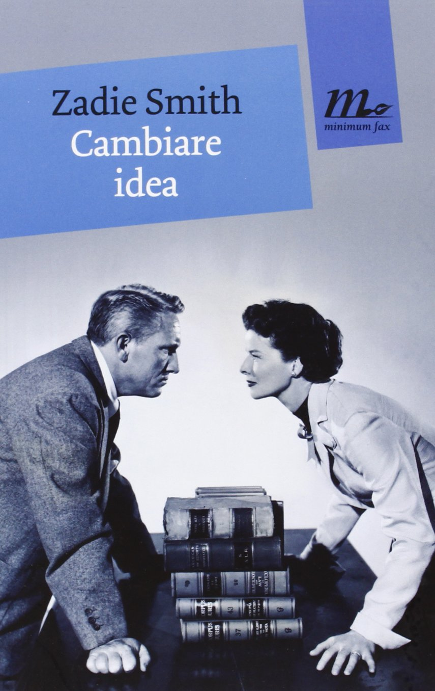Cambiare idea di Zadie Smith