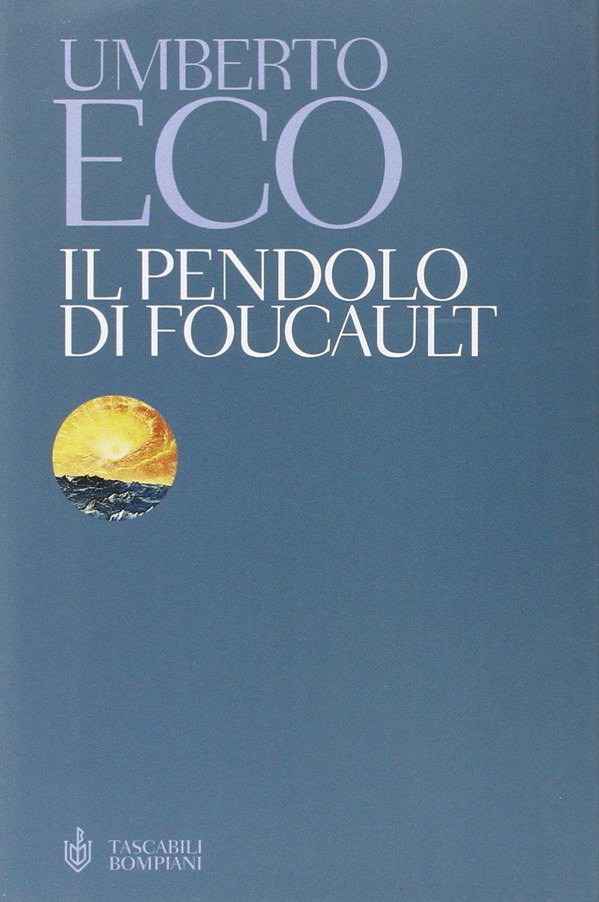 Il pendolo di Foucault di Umberto Eco