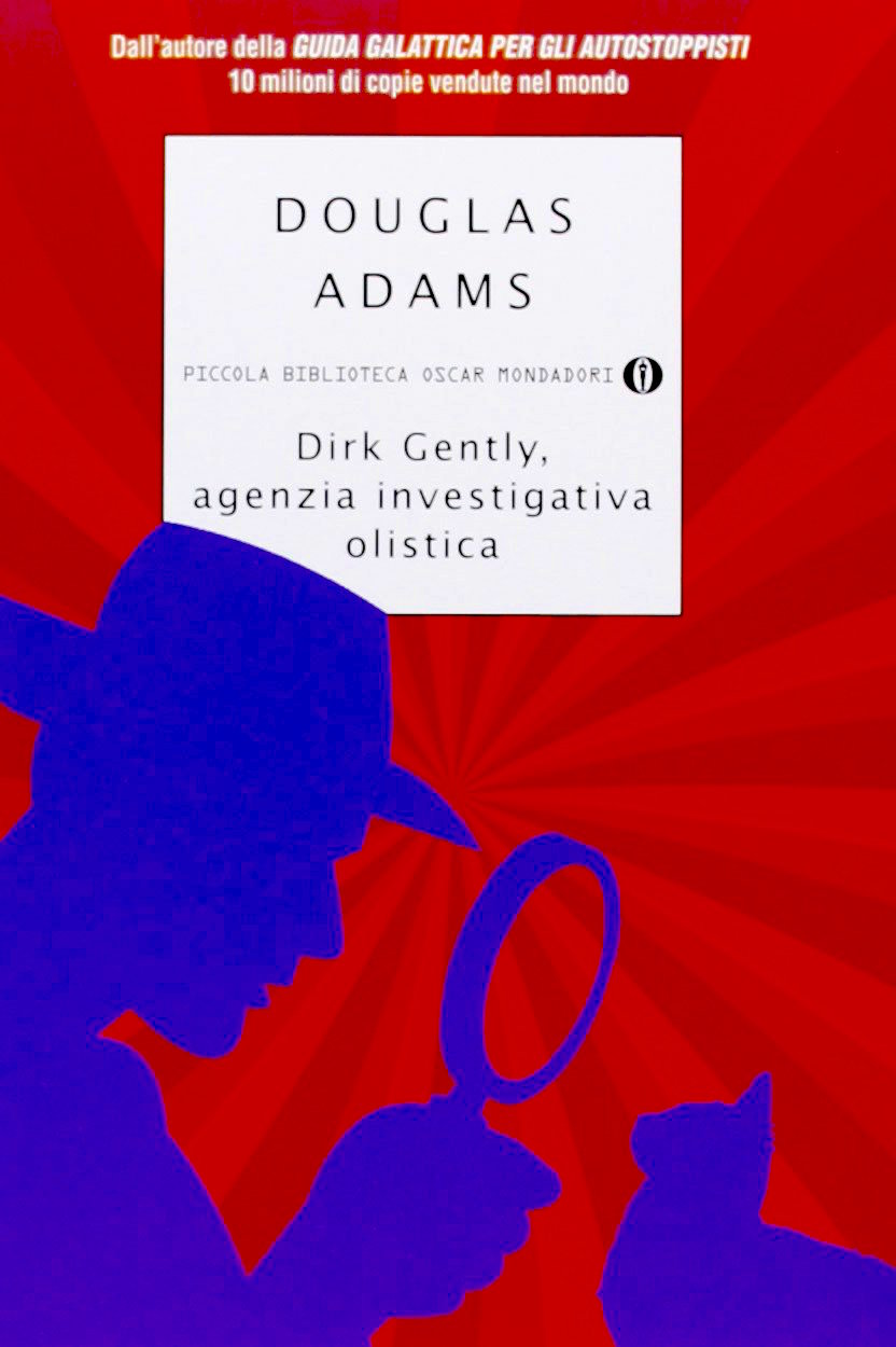 Dirk Gently, agenzia investigativa olistica di Douglas Adams
