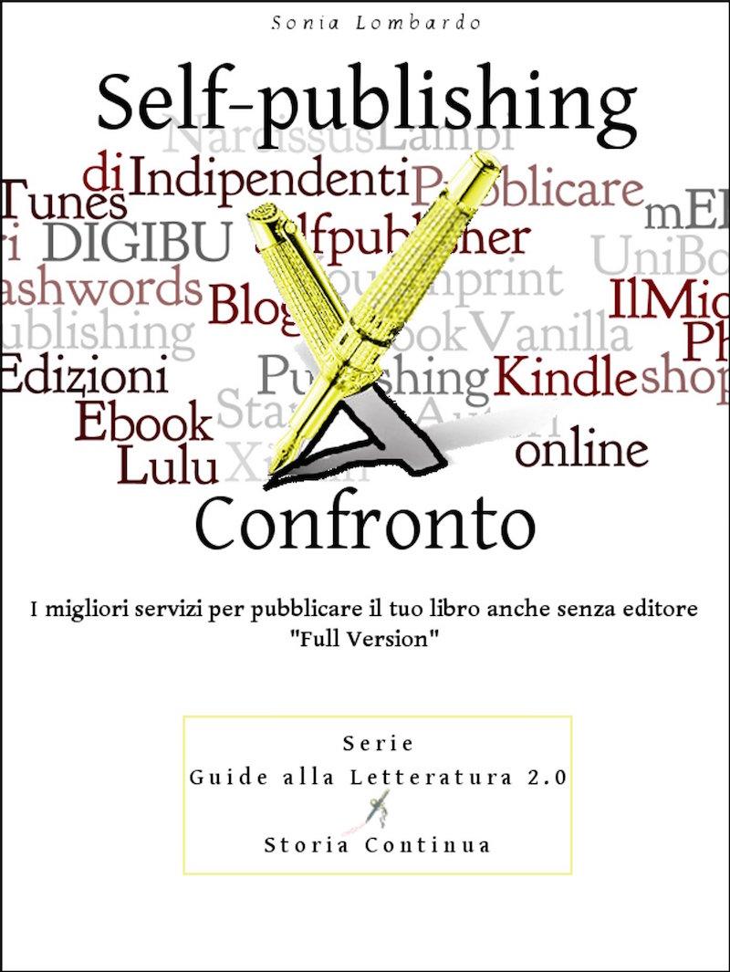 Self-publishing a Confronto di Sonia Lombardo
